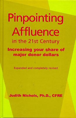 Pinpointing Affluence in the 21st Century - Nichols, Judith E