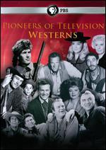 Pioneers of Television: Pioneers of Westerns - Mike Trinklein; Steven J. Boettcher