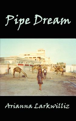 Pipe Dream - Larkwilliz, Arianna