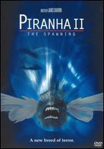 Piranha 2: The Spawning - James Cameron