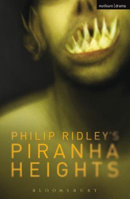 Piranha Heights - Ridley, Philip