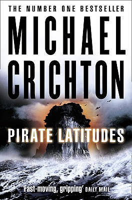 Pirate Latitudes - Crichton, Michael