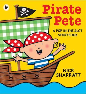 Pirate Pete - Sharratt, Nick