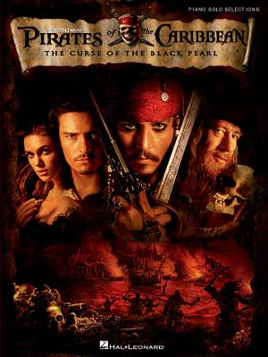 Pirates of the Caribbean: The Curse of the Black Pearl - Hal Leonard Publishing Corporation (Creator)