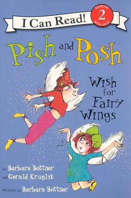 Pish and Posh Wish for Fairy Wings - Kruglik, Gerald