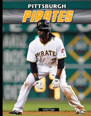 Pittsburgh Pirates - Frager, Ray