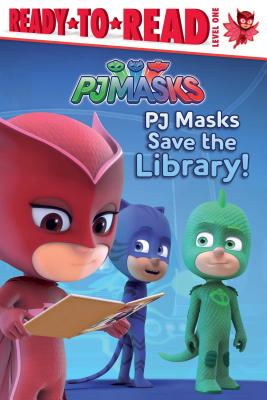 PJ Masks Save the Library! - Pendergrass, Daphne (Adapted by)
