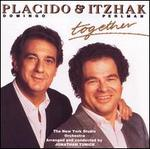Plácido Domingo & Itzhak Perlman: Together