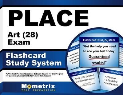 Place Art (28) Exam Flashcard Study System: Place Test Practice Questions & Exam Review for the Program for Licensing Assessments for Colorado Educators - Editor-Place Exam Secrets