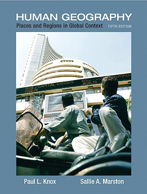 Places and Regions in Global Context: Human Geography - Knox, Paul L, Professor