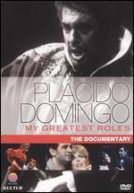 Placido Domingo: My Greatest Roles