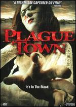 Plague Town - David Gregory