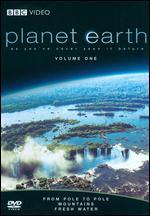 Planet Earth, Vol. 1: From Pole to Pole/Mountains/Fresh Water