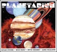 Planetarium - Sufjan Stevens/Nico Muhly/Bryce Dessner/James McAlister