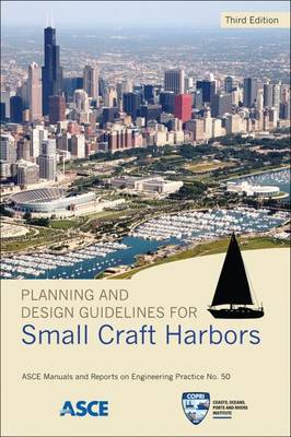 Planning and Design Guidelines for Small Craft Harbors - Klancnik, Fred (Editor), and Williams, Dan (Editor), and Cox, Jack (Editor)