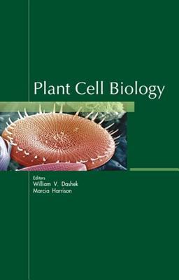 Plant Cell Biology - Dashek, William V