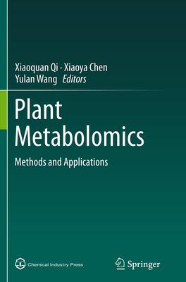 Plant Metabolomics: Methods and Applications - Qi, Xiaoquan (Editor)