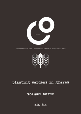 Planting Gardens in Graves III - Sin, R H