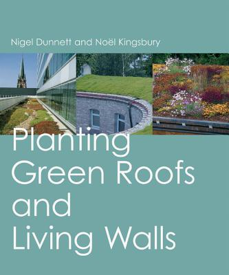 Planting Green Roofs and Living Walls -