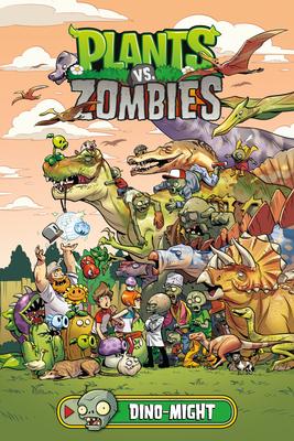 Plants vs. Zombies Volume 12: Dino-Might - Tobin, Paul