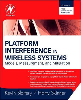 Platform Interference in Wireless Systems: Models, Measurement, and Mitigation - Slattery, Kevin
