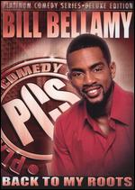 Platinum Comedy Series: Bill Bellamy - Back to My Roots - Leslie Small
