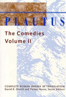 Plautus: The Comedies - Slavitt, David R (Editor)