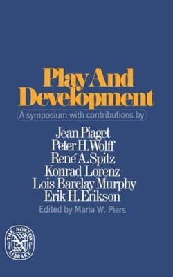 Play and Development - Piers, Maria W (Editor)