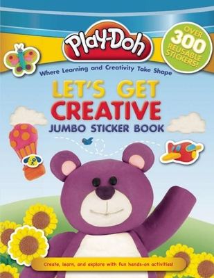 Play-Doh: Let's Get Creative Jumbo Sticker Book - Kenna, Kara