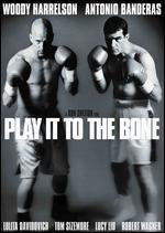 Play It to the Bone - Ron Shelton