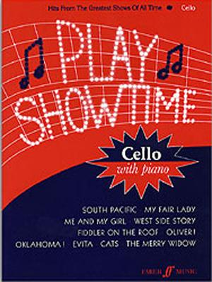 Play Showtime for Cello, Bk 1: Hits from the Greatest Shows of All Time - Legg, Patt