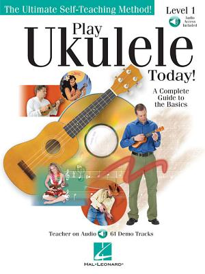 Play Ukulele Today!: A Complete Guide to the Basics Level 1 - Tagliarino, Barrett, and Hal Leonard Publishing Corporation (Creator)