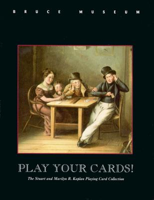 Play Your Cards! - Kaplan, Stuart R (Editor)