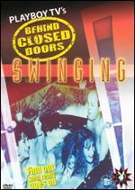 Playboy TV's Behind Closed Doors: Swinging