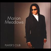 Player's Club - Marion Meadows