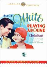 Playing Around - Mervyn LeRoy