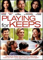 Playing for Keeps [Includes Digital Copy] [UltraViolet]