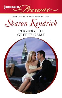 Playing the Greek's Game - Kendrick, Sharon