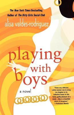 Playing with Boys - Valdes-Rodriguez, Alisa