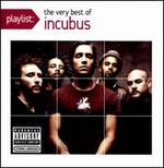 Playlist: The Very Best of Incubus