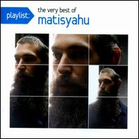 Playlist: The Very Best of Matisyahu - Matisyahu