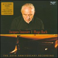 Plays Bach: The 50th Anniversary Recording - Jacques Loussier