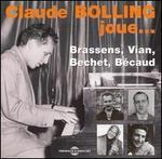 Plays Brassens, Bechet, Vian, Becaud