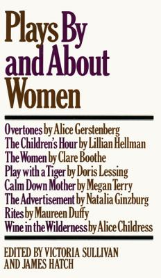 Plays by and about Women - Sullivan, Victoria (Editor)