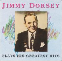 Plays His Greatest Hits - Jimmy Dorsey & His Orchestra