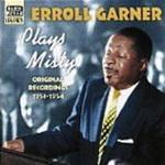 Plays Misty: Original Recordings 1953-1954