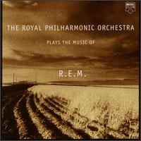 Plays the Music of R.E.M. - Royal Philharmonic Orchestra