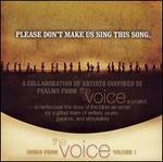 Please Don't Make Us Sing This Song: Songs From the Voice, Vol. 1
