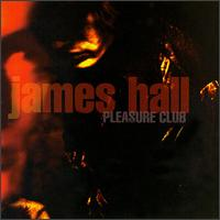 Pleasure Club - James Hall
