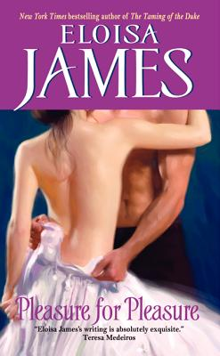 Pleasure for Pleasure - James, Eloisa